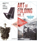 The Art of Folding Vol. 2: New Trends, Techniques and Materials Cover Image
