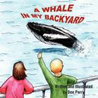 A Whale in My Backyard Cover Image