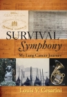 Survival Symphony: My Lung Cancer Journey Cover Image