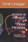 Know a Person in Three Minutes: Stay ahead from ordinary people Cover Image