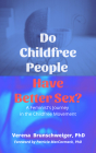Do Childfree People Have Better Sex?: A Feminist's Journey in the Childfree Movement Cover Image