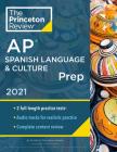 Princeton Review AP Spanish Language & Culture Prep, 2021: Practice Tests + Content Review + Strategies & Techniques (College Test Preparation) Cover Image