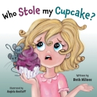 Who Stole My Cupcake? Cover Image