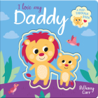 I Love My Daddy (Peep-Through Books) Cover Image