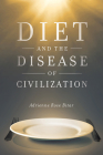 Diet and the Disease of Civilization Cover Image