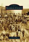 Franklin County (Images of America (Arcadia Publishing)) Cover Image
