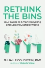 Rethink the Bins: Your Guide to Smart Recycling and Less Household Waste Cover Image