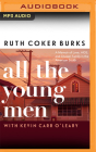 All the Young Men: A Memoir of Love, Aids, and Chosen Family in the American South Cover Image