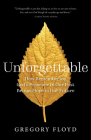 Unforgettable: How Remembering God's Presence in Our Past Brings Hope to Our Future Cover Image