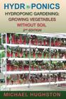 Hydroponics: Hydroponic Gardening: Growing Vegetables Without Soil Cover Image