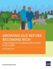 Growing Old Before Becoming Rich: Challenges of An Aging Population in Sri Lanka Cover Image