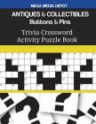 ANTIQUES & COLLECTIBLES Buttons & Pins Trivia Crossword Activity Puzzle Book Cover Image