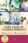 Fairy Tales of Charles Perrault: [Complete & Illustrated] Cover Image