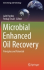 Microbial Enhanced Oil Recovery: Principles and Potential (Green Energy and Technology) Cover Image