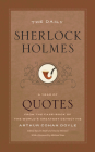 The Daily Sherlock Holmes: A Year of Quotes from the Case-Book of the World's Greatest Detective Cover Image