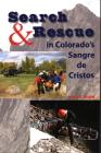 Search & Rescue in Colorado's Sangre de Cristos Cover Image