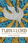 Turn to the Lord: Forming Disciples for Lifelong Conversion Cover Image