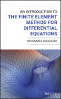 An Introduction to the Finite Element Method for Differential Equations Cover Image