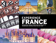 Lonely Planet Experience France Cover Image