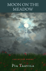 Moon on the Meadow: Collected Poems Cover Image