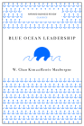 Blue Ocean Leadership (Harvard Business Review Classics) Cover Image