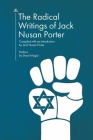 The Radical Writings of Jack Nusan Porter Cover Image