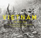 Vietnam: The Real War: A Photographic History by the Associated Press Cover Image