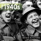 The 1940s (Britain in Pictures) Cover Image