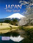 Japan the Land (Lands) Cover Image