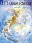 Dreamscapes: Creating Magical Angel, Faery & Mermaid Worlds in Watercolor Cover Image