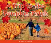 A Trip to the Pumpkin Patch (Welcome) Cover Image