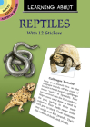 Learning about Reptiles (Dover Little Activity Books) Cover Image