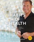 Dr. A's Habits of Health: The Path to Permanent Weight Control and Optimal Health Cover Image