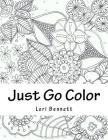 Just Go Color Some Flowers Cover Image