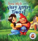 Fairytales Gone Wrong: Snow White and the Very Angry Dwarf: A story about anger management Cover Image