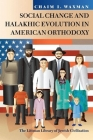 Social Change and Halakhic Evolution in American Orthodoxy Cover Image