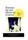 Poemas de una idiota en el amor Cover Image