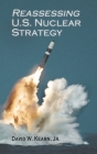 Reassessing U.S. Nuclear Strategy (Rapid Communications in Conflict & Security) Cover Image