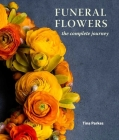 Funeral Flowers: The Complete Journey Cover Image