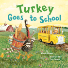 Turkey Goes to School Cover Image