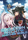 Skeleton Knight in Another World (Light Novel) Vol. 5 Cover Image