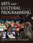 Arts and Cultural Programming: A Leisure Perspective Cover Image