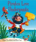 Pirates Love Underpants Cover Image