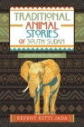 Traditional Animal Stories of South Sudan: Lessons for Its Children Cover Image