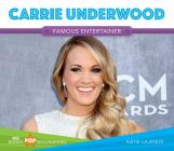 Carrie Underwood (Big Buddy Pop Biographies Set 2) Cover Image
