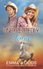 Unexpectedly Home: Christian Contemporary Romance Cover Image