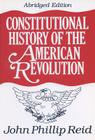 Constitutional History of the American Revolution Cover Image