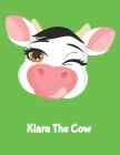 Klara The Cow: (120 Page Lined Notebook for Kids, Writing and Coloring, 8.5 x 11; 21.6 x 27.9, Large Notebook, Green) Cover Image