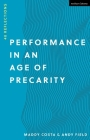 Performance in an Age of Precarity: 40 Reflections Cover Image