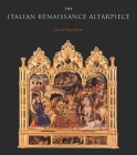 The Italian Renaissance Altarpiece: Between Icon and Narrative Cover Image